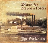 Blues for Stephen Foster CD cover which links to page with detail info about this CD